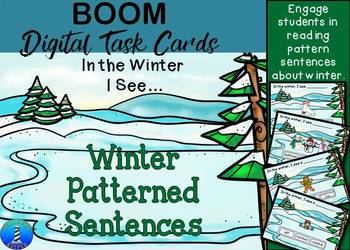 Patterned Sentences about Winter: BOOM Digital Task Cards