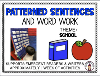 Patterned Sentences and Word Work in English- I Like the____. (School theme)