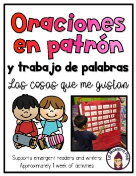 Patterned Sentences and Word Work in Spanish Things I Like