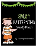 {Grade 4} Patterning Activity Packet