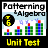 Patterning & Algebra Unit Test, Gr. 6
