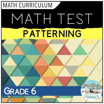 Patterning Math Unit Test - assessment