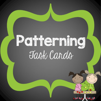 Patterning Task Cards