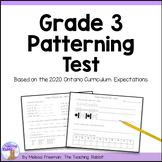 Grade 3 Patterning Test (Ontario Curriculum)