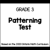Grade 3 Patterning Test (Ontario Curriculum)