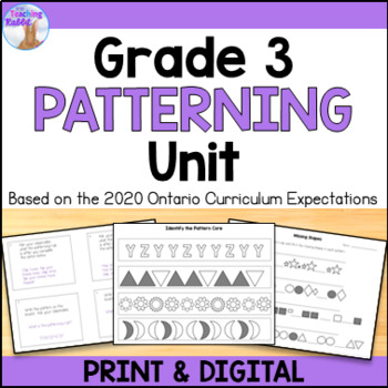 Patterning Unit for Grade 3 (Ontario Curriculum) by The ...