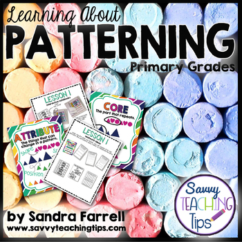 Patterning - a unit for Primary Grades