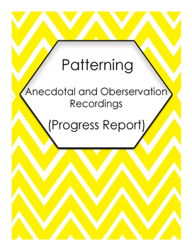 Patterning and Algebra Anecdotal and Observation Recordings