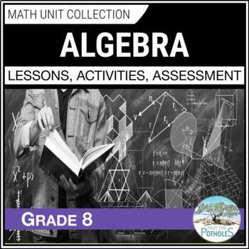 Grade 8 Math - Patterning and Algebra Unit: Variables, Expressions & Equations
