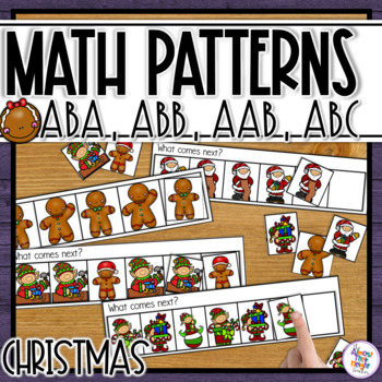 Patterns - AB, ABB, AAB, ABC - Christmas Themed