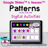 Patterns (AB, ABC, AAB, ABB) Google Slides & Seesaw Distan