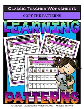 Patterns - Copy the Patterns - 2 or 3 Shapes-Kindergarten to Grade 1 (1st Grade)