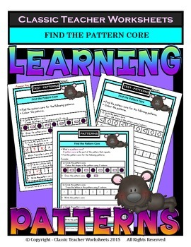 Patterns-Find the Pattern Core in the Given Patterns -Grades 1-2 (1st-2nd Grade)