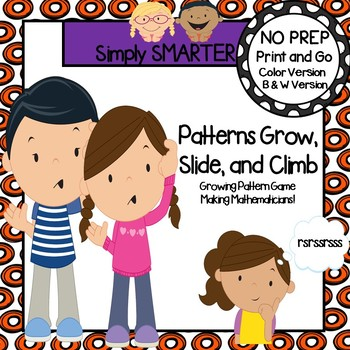 Patterns Grow, Slide, and Climb:  NO PREP Growing Patterns Game