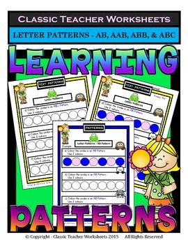 Patterns -Create Letter Patterns AB/AAB/ABB/ABC-Kindergarten to Gr. 1 (1st Gr.)