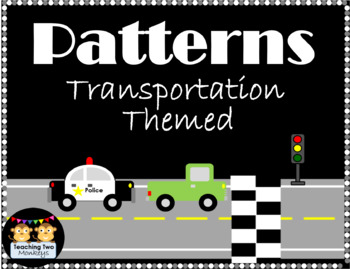 Patterns Practice (Transportation Themed)