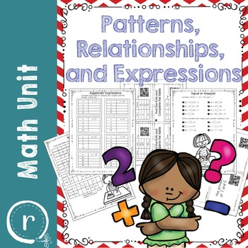 Patterns Relationships and Expressions Math Unit