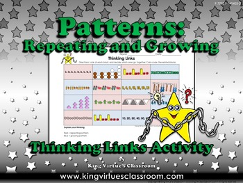Patterns: Repeating and Growing Thinking Links Activity - King Virtue