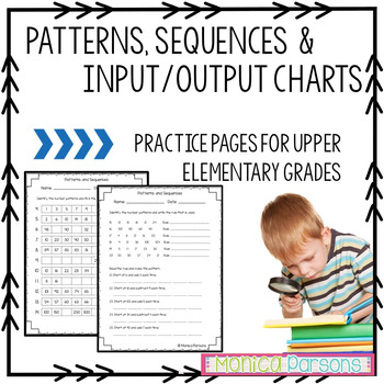 Patterns, Sequences and Input Output Charts Worksheets