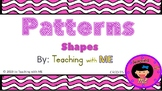 Patterns- Shapes and Colors