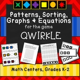 Patterns, Sorting, Graphs and Equations used with Qwirkle