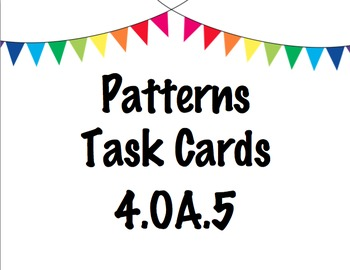 Patterns Task Cards - 4.OA.5