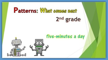 Patterns:  What comes next?  Second grade