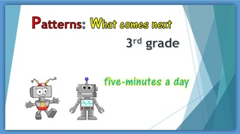 Patterns:  What comes next?  Third grade