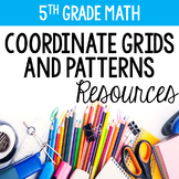 Patterns and Coordinate Grids 5th Grade {Common Core Resources}
