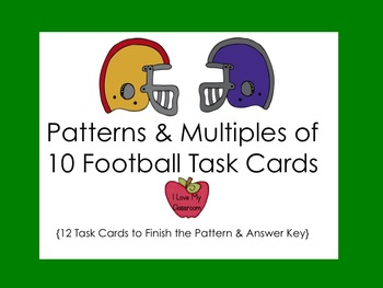 Patterns and Multiples of Ten Task Cards {Football Freebie}