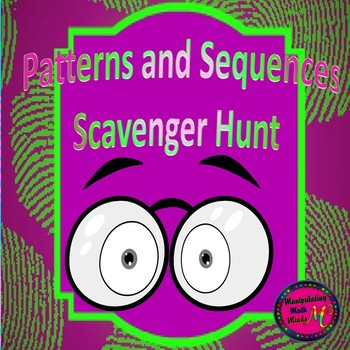 Patterns and Sequences Scavenger Hunt Activity - Great unit or STAAR Review
