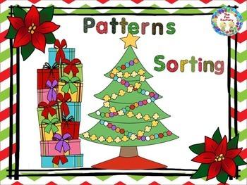 Christmas Gifts ~ Patterns and Sorting ~ PK-K