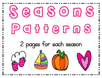 Patterns: fall, winter, spring, summer