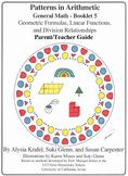 General Math: Booklet 5 Geometric Formulas, Linear Functions Teacher Guide