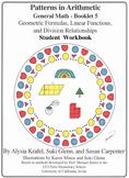 General Math: Booklet 5 Geometric Formulas, Linear Functions Student Workbook