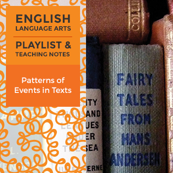 Patterns of Events in Texts - Playlist and Teaching Notes