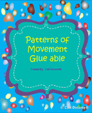 Patterns of Movement Glueable