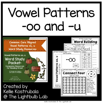 Patterns -oo, -u Word Study Packet: Life Cycle of a Pumpkin Reading Street