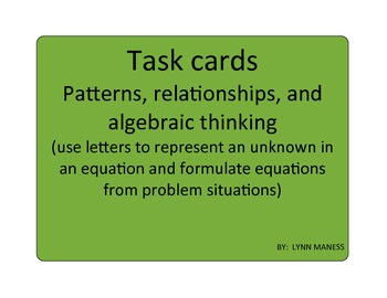Patterns, relationships, and algebraic thinking task cards STAAR review