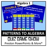 Quiz Show Game Patterns to Algebra in a PowerPoint Presentation