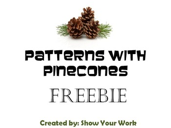 Patterns with Pinecones