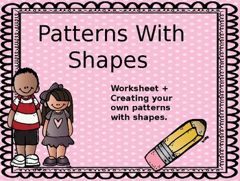 Patterns with Shapes