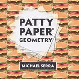 Patty Paper® Geometry: Investigation Sets 4-6
