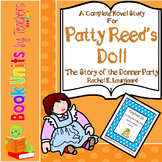 Patty Reed's Doll The Story of the Donner Party by Rachel