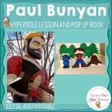 Paul Bunyan Reading Lesson on Hyperbole and Pop up Book |