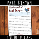Paul Bunyan Fill-In-The-Blank Writing Activity