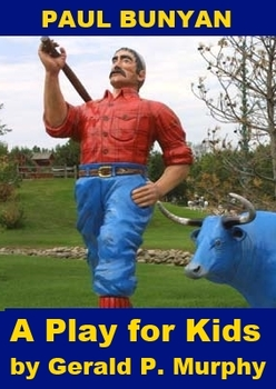 Paul Bunyan - One Act Play for Kids