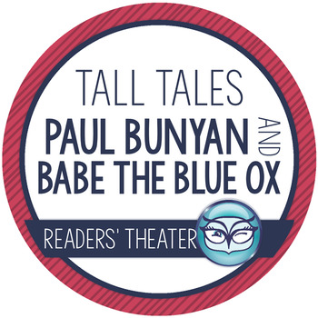 Paul Bunyan Readers' Theater Activity Pack