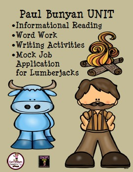 Paul Bunyan Unit: Reading Passages, Word Work, Writing, Activities