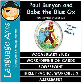 Paul Bunyan Vocabulary Activities/Common Core Aligned
